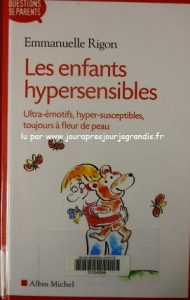 les-enfants-hypersensible-rigon_jourapresjourjegrandis (4)